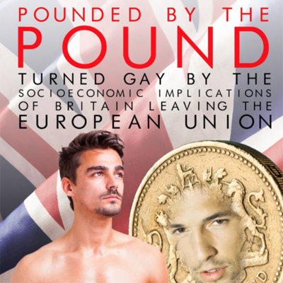 """Pounded By The Pound,"" gay erotic Brexit fiction, gets J.K. Rowling's seal of approval."