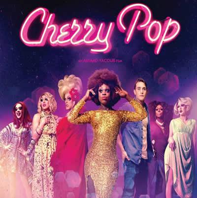 """""""CHERRY POP"""" is a drag tour-de-force"""