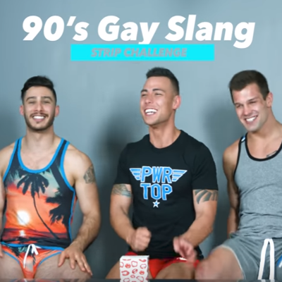 90s gay slang strip challenge