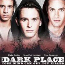 "Check out Brent Corrigan in ""The Dark Place"""